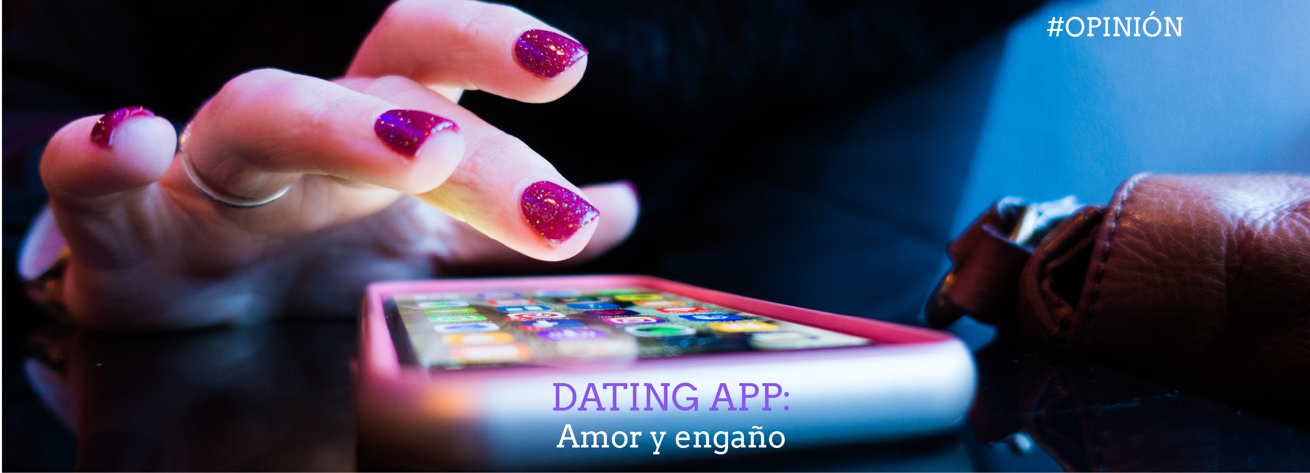 Dating App: Amor y engaño