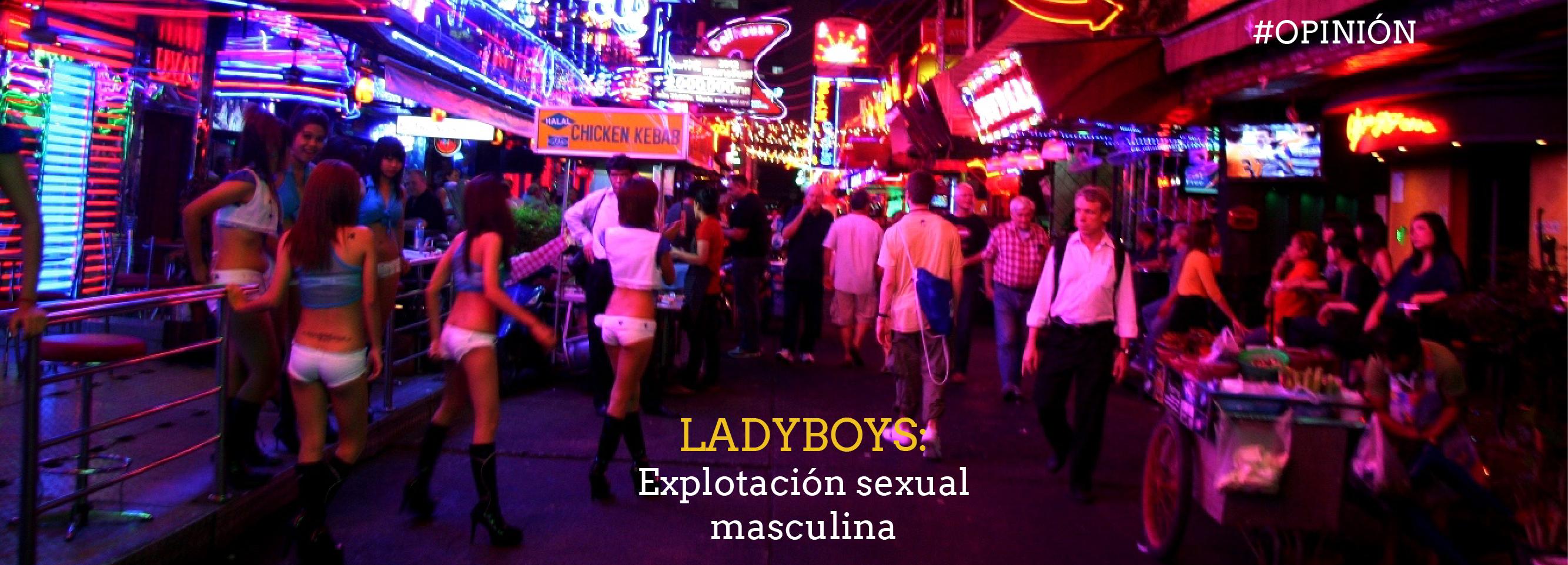 LADYBOYS: Explotación sexual masculina
